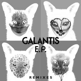 อัลบั้ม Galantis Remixes EP