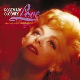 Love 2010 Rosemary Clooney
