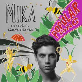 Popular Song 2013 Mika; Ariana Grande