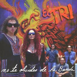 No te olvides de la banda 2002 El Tri