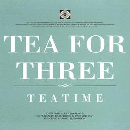 ฟังเพลงอัลบั้ม Tea Time