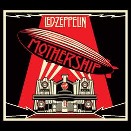 Mothership 2007 Led Zeppelin