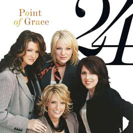 24 2003 Point Of Grace