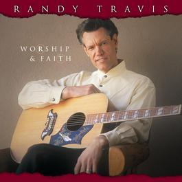 Worship & Faith 2003 Randy Travis