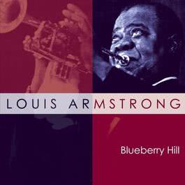 Blueberry Hill 2005 Louis Armstrong