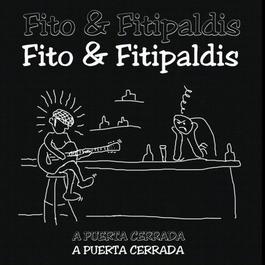 A Puerta Cerrada 2004 Fito Y Los Fitipaldis