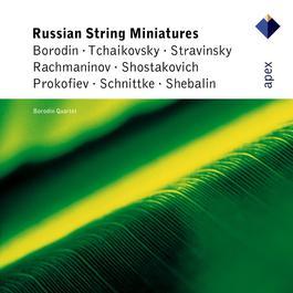 Russian String Miniatures  -  APEX 2007 Borodin Quartet