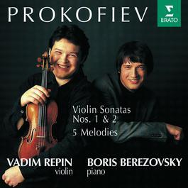 Prokofiev : Violin Sonatas 1, 2 & 5 Melodies 2006 Vadim Repin