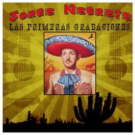 Las Primeras Grabaciones 2010 Jorge Negrete