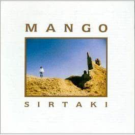 SIRTAKI 2004 Mango