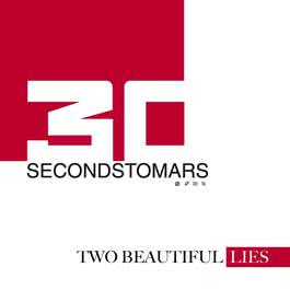 Two Beautiful Lies From THIRTYSECONDSTOMARS 2006 Thirty Seconds to Mars