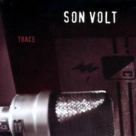 Trace 2009 Son Volt