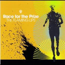 Race For The Prize 1999 The Flaming Lips