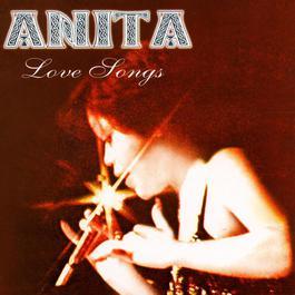 Love Songs 2003 Anita Sarawak