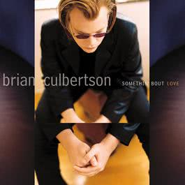 Somethin' Bout Love 2010 Brian Culbertson