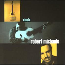 Utopia 1998 Robert Michaels
