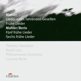 Elatus - Mahler: Lieder Eines Fahrenden Gesellen 2007 Thomas Hampson