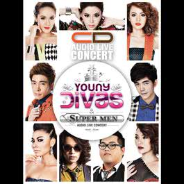 อัลบั้ม Young Divas & the SUPER MEN AUDIO LIVE CONCERT