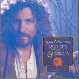 Return Of The Guardians 1996 David Arkenstone