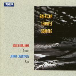 American Trumpet Sonatas 2010 Harjanne