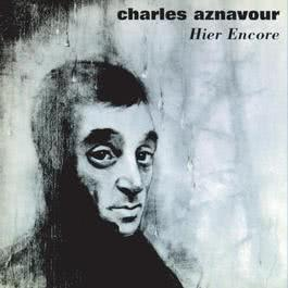 Hier Encore 2003 Charles Aznavour