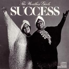 Success 1987 The Weather Girls