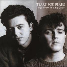 Songs From The Big Chair - Deluxe Edition 2006 Tears For Fears
