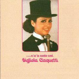 E Io Le Canto Cosi 1972 Gigliola Cinquetti