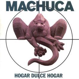 Hogar Dulce Hogar 2012 MacHuca