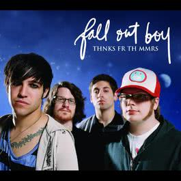 Thnks fr th Mmrs 2007 Fall Out Boy