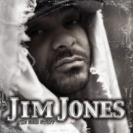 The Good Stuff 2010 Jim Jones