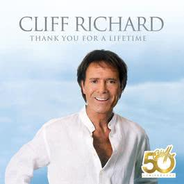 Thank You For A Lifetime 2008 Cliff Richard