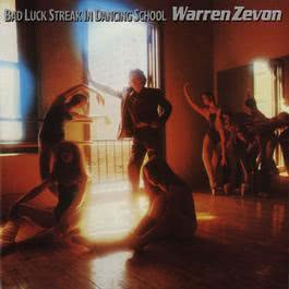Bad Luck Streak In Dancing School 2009 Warren Zevon