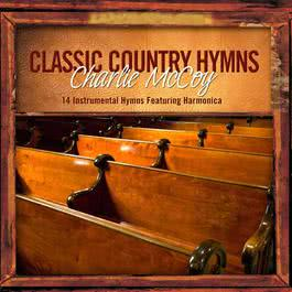 Classic Country Hymns 2009 Charlie McCoy