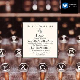 Elgar - Vaughan Williams - Butterworth 2007 London Symphony Orchestra