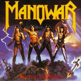 Fighting The World 2010 Manowar