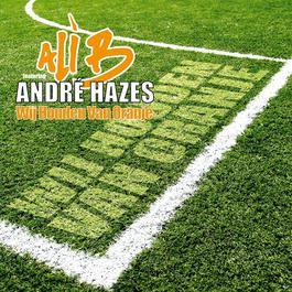 Wij Houden Van Oranje (2006) 2006 Ali B.