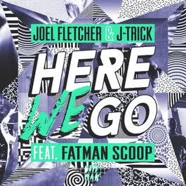 อัลบั้ม Here We Go (feat. Fatman Scoop)