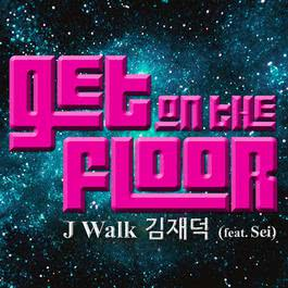 Get On The Floor 2012 J-Walk