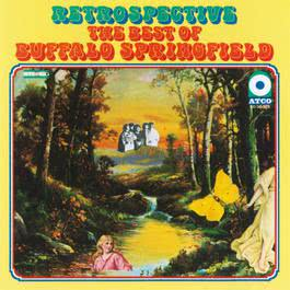The Best Of Buffalo Springfield: Retrospective 2009 Buffalo Springfield