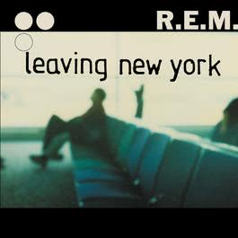 Leaving New York 2004 R.E.M.