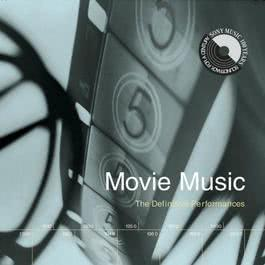 Movie Music: The Definitive Performances 1999 Various Artists