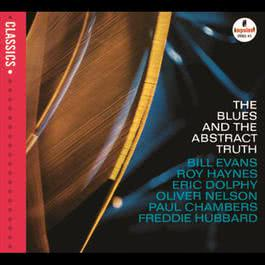 The Blues and the Abstract Truth 2007 Oliver Nelson