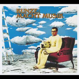 Kunze Macht Musik [Deluxe Edition] 2009 Heinz Rudolf Kunze