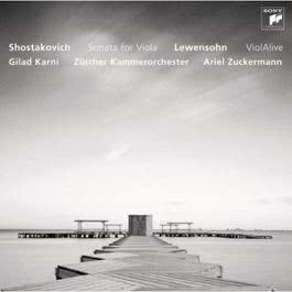 Shostakovich/Lewensohn - Works for Viola and Chamber Orchestra 2011 Gilad Karni