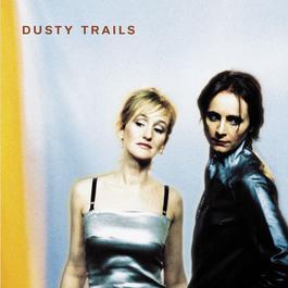 Dusty Trails 2010 Dusty Trails