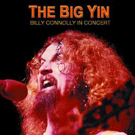 The Big Yin: Billy Connolly In Concert 2017 Billy Connolly