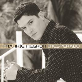 Inesperado 2003 Frankie Negron