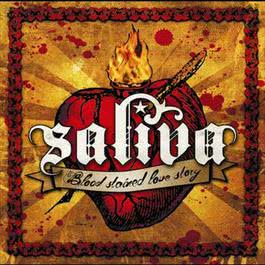 Blood Stained Love Story 2007 Saliva