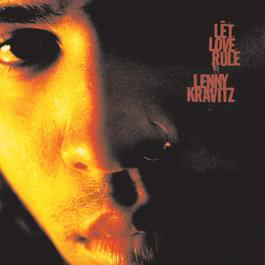 Let Love Rule 1992 Lenny Kravitz